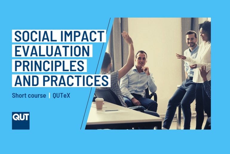 Social Impact Evaluation Principles and Practices