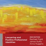 Lawyering and Positive Professional Identities book cover