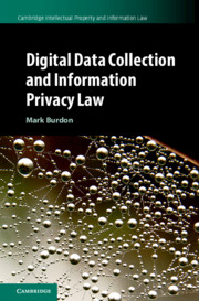 Hardcopy cover of Digital Data Collection and Information Privacy Law by Mark Burdon