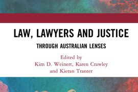 Law, Lawyers and Justice through Australian Lenses book cover