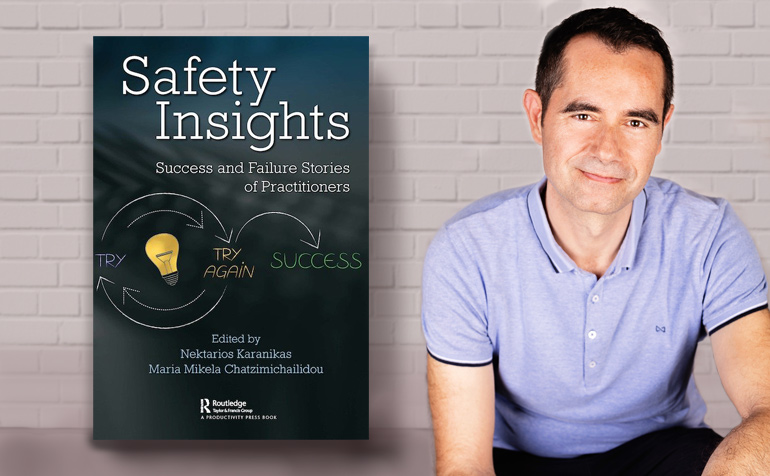 Nektarios Karanikas with the cover of the book Safety Insights: Success and Failure Stories of Practitioners that he co-edited Maria Mikela Chatzimichailidou