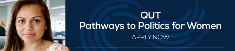QUT Pathways to Politics for Women
