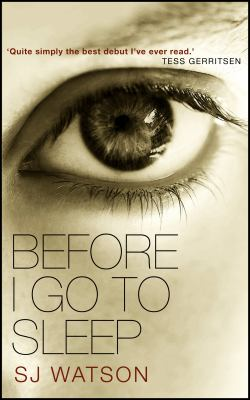 Book cover of Before I go to sleep.
